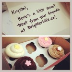Cupcakes from my friends at BrighterLife.ca :)
